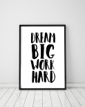 "Poster ""Dream Big Work Hard"""