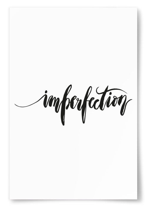 "Poster ""Imperfection"""