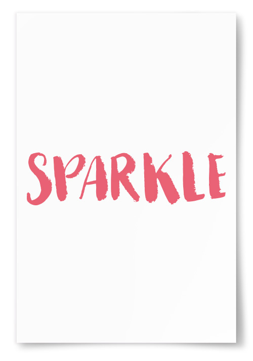 "Poster ""SPARKLE"""