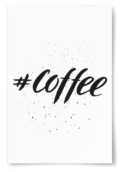 "Poster ""#Coffee"""