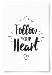 "Poster ""Follow Your Heart"""