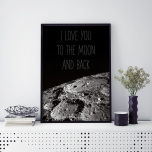 "Poster ""I love you to the moon and back"""