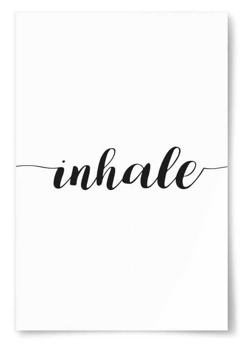 """Poster """"Inhale"""""""