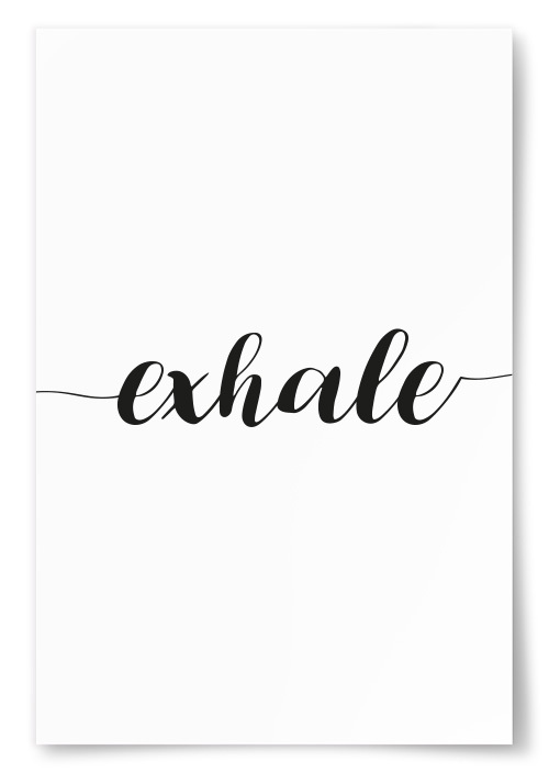 "Poster ""Exhale"""