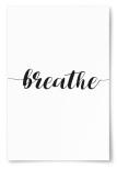 "Poster ""Breathe"""