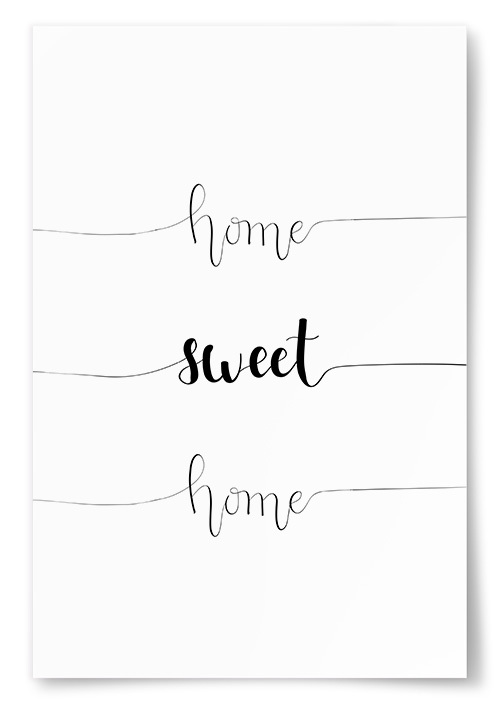 "Poster ""Home Sweet Home"""